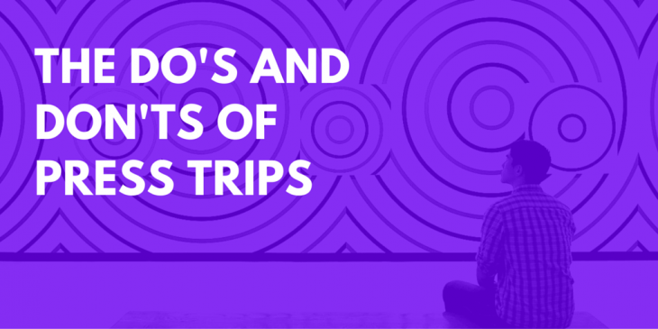 The Do's and Don'ts of Press Trips Featured