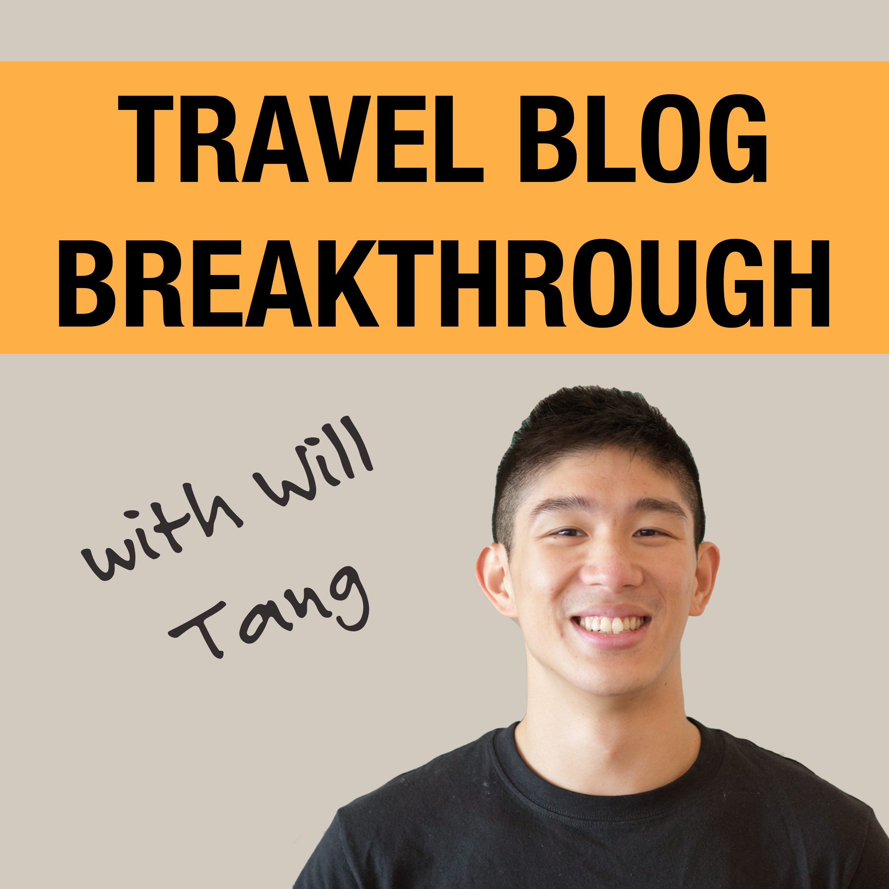 The Travel Blog Breakthrough Podcast:  Blogging Tips | Free Travel | Passive Income | Lifestyle Design